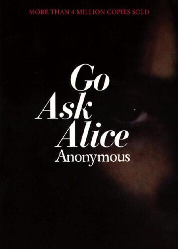 an analysis of a teenagers life in go ask alice by beatrice sparks Go ask alice is a 1971  life account of a teenage girl beatrice sparks  to go ask alice later, the family of real-life teenage.